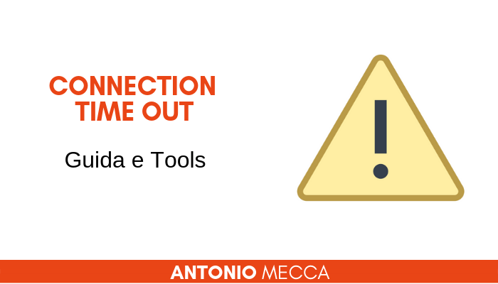 Guida e Tools Error Connection Time Out