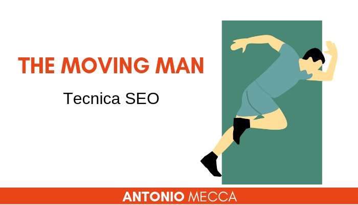 the moving man method tecnica seo